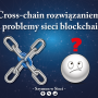 A cross-chain solution to blockchain network problems?